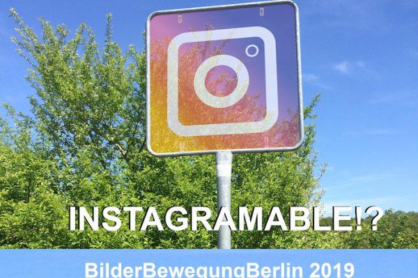 """Fotografie- & Filmworkshops: """"#bbb19: INSTAGRAMABLE!?"""", Okt 2019"""