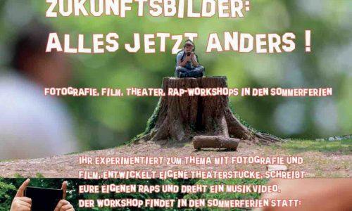 """Film, Rap, Theater, Fotografie in den Sommerferien: """"Zukunftsbilder"""""""